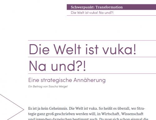 Beitrag: Die Welt ist VUKA – na und?! Eine strategische Annäherung, in: KMN August 2019, Nr. 147
