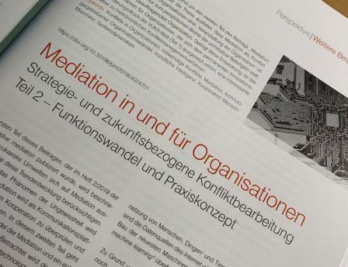 Aufsatz: Organisationsmediation in vukaesken Umwelten – Teil 2, in: perspektive mediation 2019-04