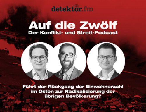 Podcast: Auf die Zwölf (#8) – Führt der Rückgang der Einwohnerzahl im Osten zur Radikalisierung der übrigen Bevölkerung?