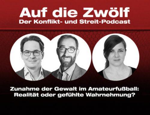 Podcast: Auf die Zwölf (#9) – Gewalt im deutschen Amateurfussball